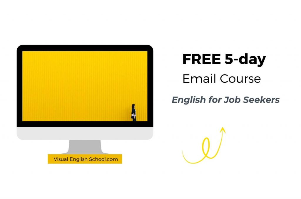 It's an invitation to sign up for the free email course, English for Job Seekers.