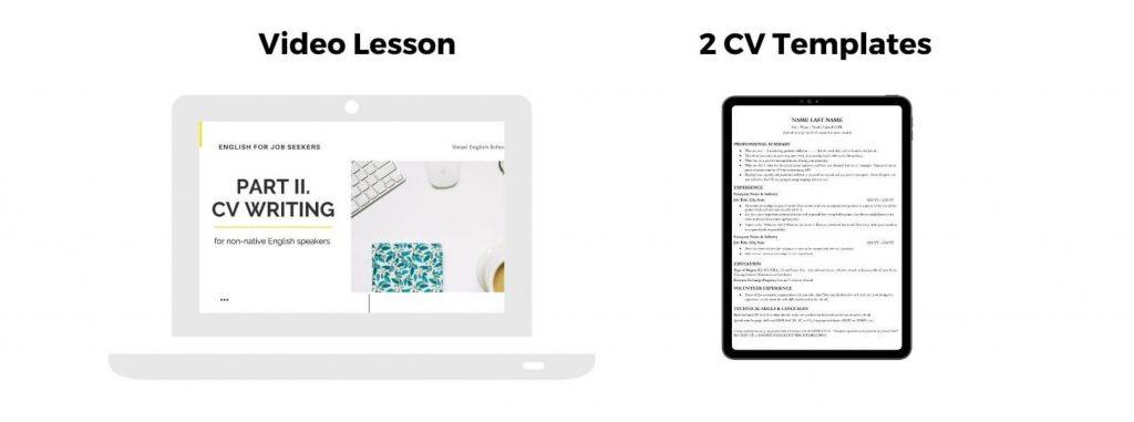 The course also provides two CV templates.